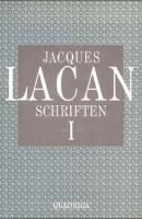 Schriften I. Hg. v. Norbert Haas. Quadriga 1991 - Lacan Schriften