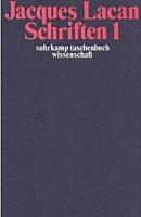 Schriften I. Hg. v. Norbert Haas. Suhrkamp 1975 - Lacan Schriften
