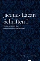 Schriften I. Vollständiger Text. Übersetzt von Hans-Dieter Gondek. Turia und Kant, Erscheinen unbestimmt - Lacan