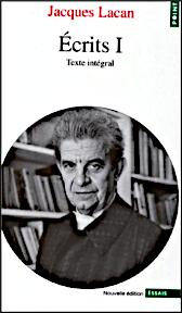 Titelseite von: Jacques Lacan: Écrits I. Texte intégral. Seuil 1999