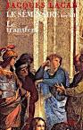 Jacques Lacan, Seminar 8, Le transfert, Seuil 2001, Titelbild