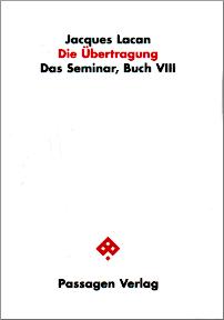 Jacques Lacan, Seminar 8, Die Übertragung, Passagen 2008, Titelseite