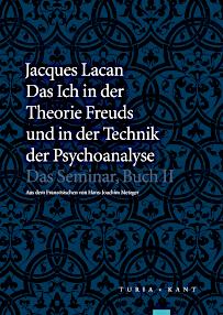 Jacques Lacan, Seminar 2, Das Ich, Turia und Kant 2015, Titelseite