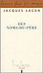Jacques Lacan, Des noms-du-pere, Seuil 2005, Titelseite