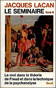 Jacques Lacan, Seminar 2, Le moi, Seuil 1978, Titelseite