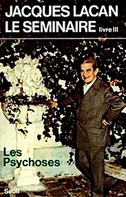 Jacques Lacan, Seminar 3, Les psychoses, Seuil 1981, Titelseite
