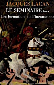 Jacques Lacan, Seminar 5, Formations de l'inconscient, Seuil 1998, Titelseite