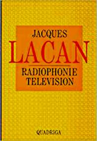 Titelseite von: Jacques Lacan: Radiophonie. Television. Quadriga 1988
