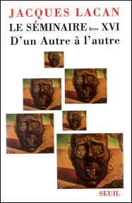 Jacques Lacan, Seminar 16, D'un Autre à l'autre, Version Miller, Titelseite